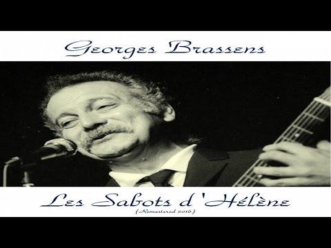 Georges Brassens - Les Sabots d'Hélène - Remastered 2016