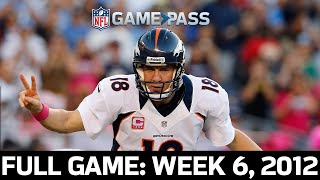 Manning Leads 24-Point Comeback! Denver Broncos vs. San Diego Chargers Week 6, 2012