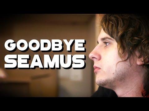 Goodbye Seamus