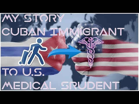 My Story | Cuban Immigrant to U.S. Medical Student