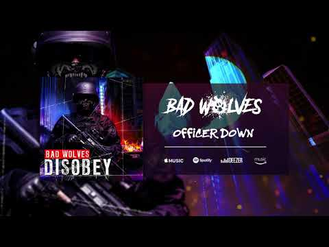Bad Wolves - Officer Down (Official Audio)
