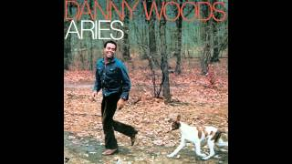 DANNY WOODS - Two Can Be As Lonely As One - 1972