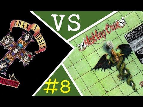 Guns N' Roses VS Mötley Crüe - Batalla de los álbumes #8