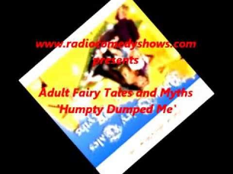 Humpty Dumped Me - Adult Fairy Tales and Myths