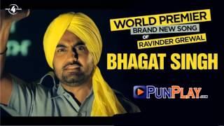 BHAGAT SINGH - RAVINDER GREWAL