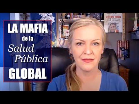 La Mafia de la Salud Pública Global