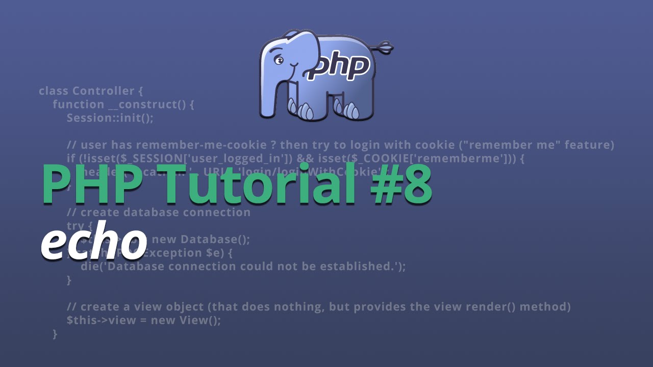 PHP Tutorial - #8 - echo