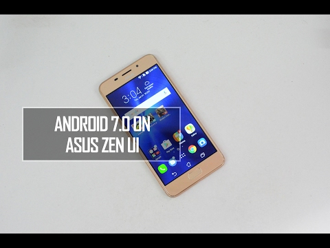 Android 7.0 Nougat on ASUS Zen UI