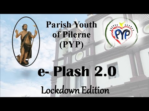 E-Plash 2.0 - PYP - St. John The Baptist Church Pilerne - 24th June 2020