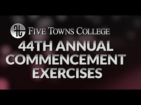 2018 Five Towns College Graduation