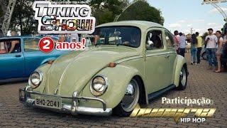 TUNING SHOW 2 ANOS PARTICIPAÇÃO HUNGRIA HIP - HOP -  Canal 7008Films