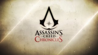Assassin's Creed Chronicles Announcement Trailer Music (Unknown - Dirty South