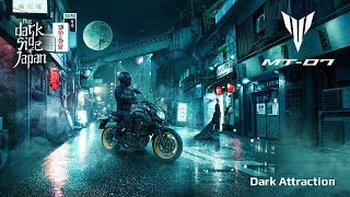 2018 Yamaha MT-07 - Embrace The Dark Side