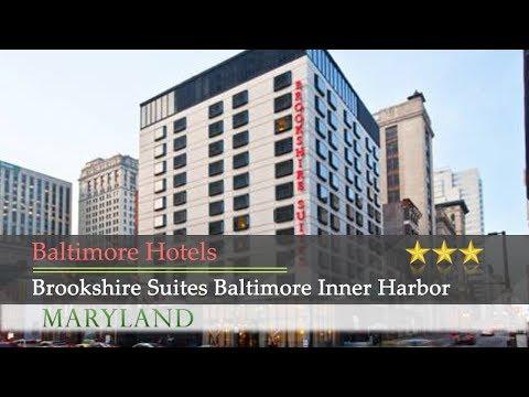 Brookshire Suites Baltimore Inner Harbor - Baltimore Hotels, Maryland