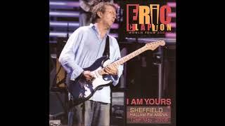 Eric Clapton - I Am Yours (CD1) - Bootleg Album, 2006