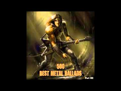 500 Best Metal Ballads (Part 1)
