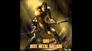 500 Best Metal Ballads Part 1