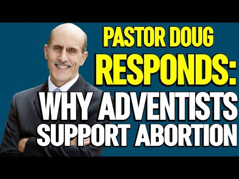 BREAKING: Doug Batchelor Responds With Public Statement About Abortion In Adventist Church