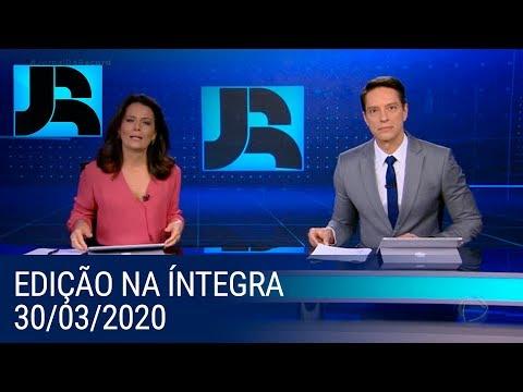 Assista à íntegra do Jornal da Record   30/03/2020