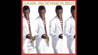 Jair Rodrigues - Tristeza