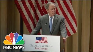 George W. Bush Calls Immigration 'A Blessing And A Strength' | NBC News