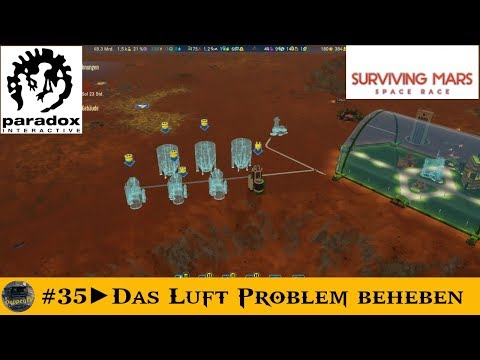 Surviving Mars Space Race►#35►DasLuft Problem beheben🚀 |