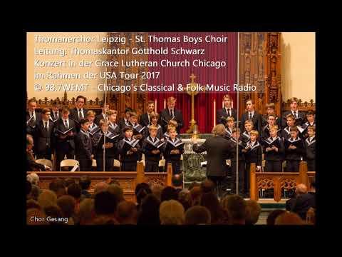Thomanerchor Leipzig Gotthold Schwarz  Konzert in der Grace Lutheran Church Chicago 2017