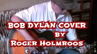 GATES OF EDEN (Dylan cover) by Roger Holmroos.wmv