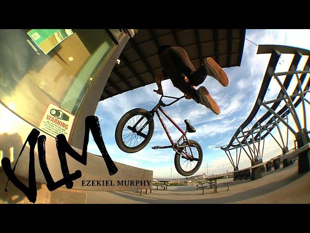 Volume BMX: Ezekiel Murphy