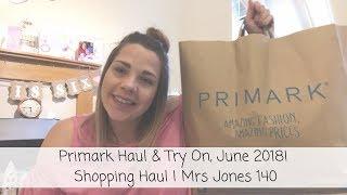 Primark Haul and Try On, June 2018   Shopping Haul   Mrs Jones 140