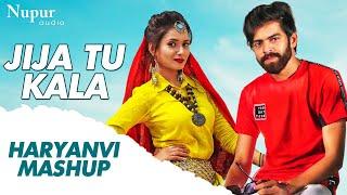 Jija Tu Kala Haryanvi Mashup | Masoom Sharma, Ruchika Jangid | New Haryanvi Songs Haryanavi 2020