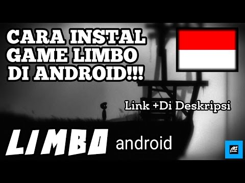 Tutorial Instal Game 'LIMBO' Di Android [Indonesia] .