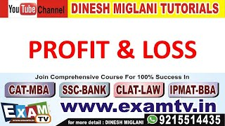 Profit & Loss Concept (Part 1) by Dinesh Miglani