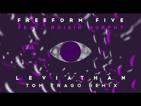 Freeform five featuring Róisín  Murphy - 'Leviathan' (Tom Trago Remix)
