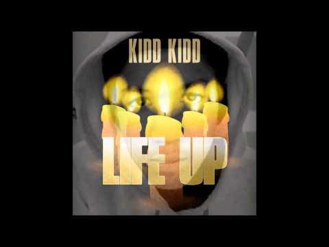 Kidd Kidd - Life Up [Trayvon Martin & Ahlittia North Tribute] New CDQ Dirty NO DJ