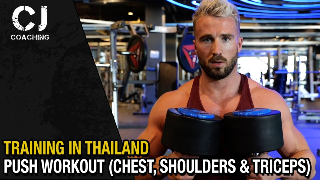 Thailand Chest, Shoulder and Triceps Workout
