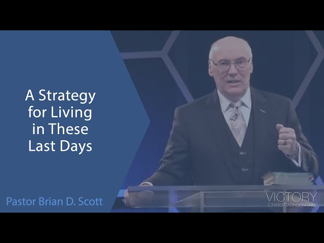 A Strategy for Living in These Last Days - Jan 3, 2021