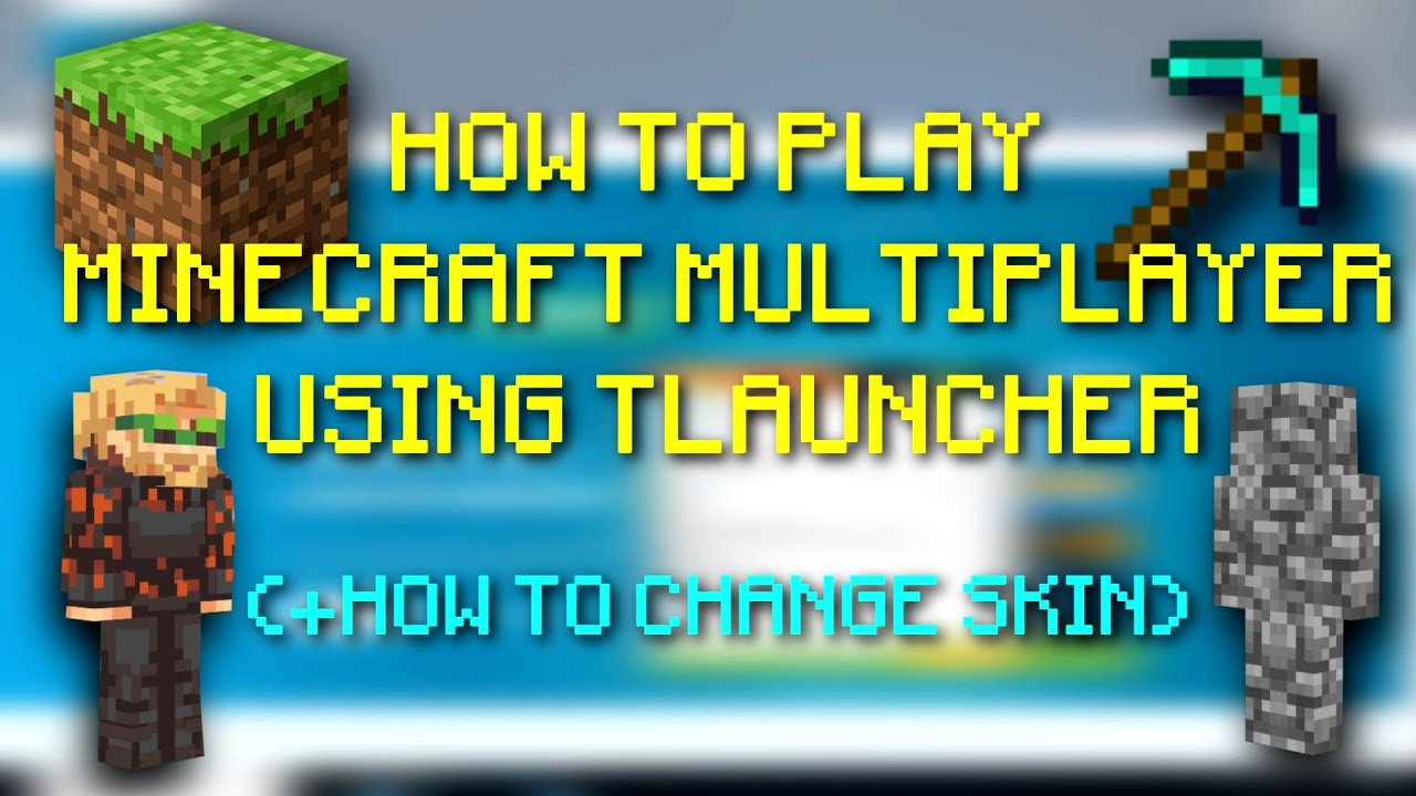 How To Play Minecraft Multiplayer Using TLauncher + How To Change Your Skin  l Tutorial Video