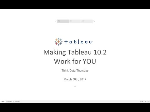 Tableau 10 2 Making Tableau Work for You