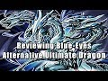 Reviewing Blue-Eyes Alternative Ultimate Dragon