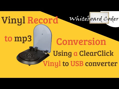Vinyl Record to mp3 conversion via ClearClick Vinyl to USB Converter