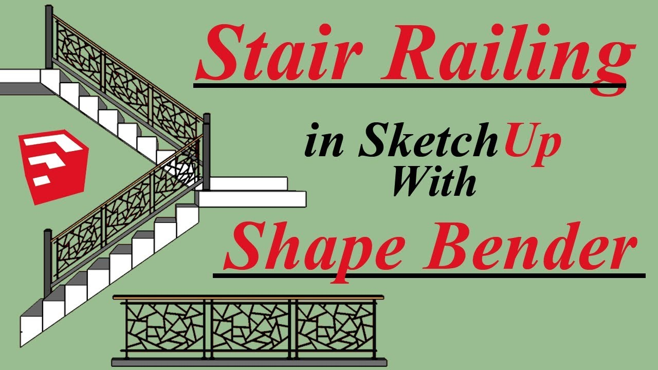 Stair Railing With Shape Bender in Sketchup - YouTube