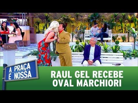 Raul Gel recebe Oval Marchiori | A Praça é Nossa (30/11/17)
