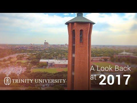 A Look Back At 2017 - Trinity University