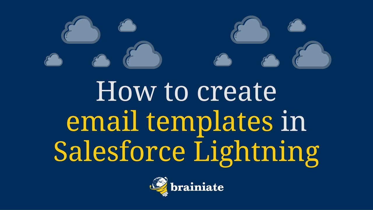 How To Create Email Templates In Salesforce Lightning Experience