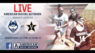2019 American Digital Network Women's Lacrosse - UConn at Vanderbilt