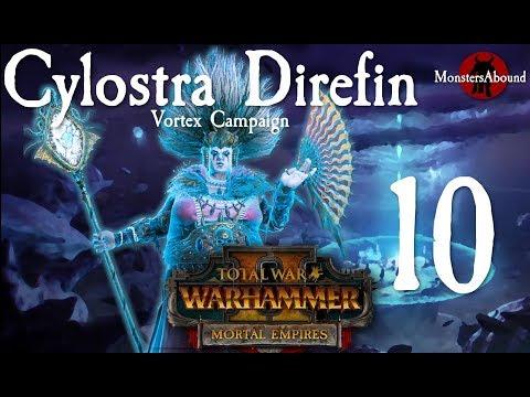 Total War: Warhammer 2 Vortex Campaign - Cylostra Direfin #10