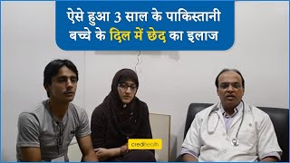 3 Year-Old from Pakistan with CHD, treated at Apollo Indrapratha