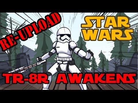 StarWars Shots: TR-8R Awakens (Reupload)