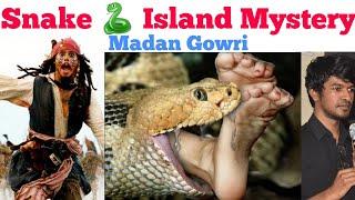 Snake 🐍 Island Mystery | Tamil | Madan Gowri | MG